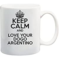Keep calm and love your Dogo Argentino Mug