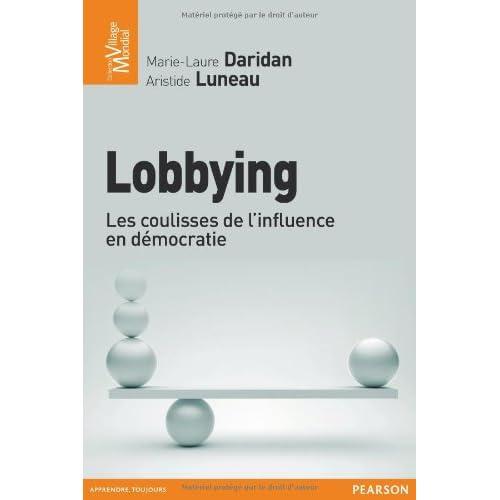 Lobbying : Les coulisses de l'influence en démocratie