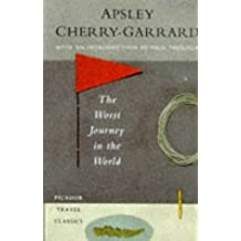 The Worst Journey in the World: Antarctic, 1910-13 by Apsley Cherry-Garrard (1994-08-23)