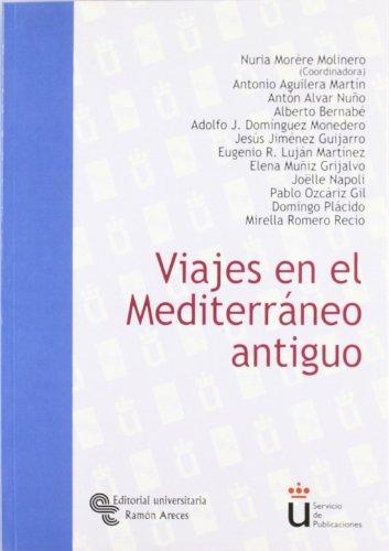 Viajes en el Mediterráneo antiguo (Universidad Rey Juan Carlos)