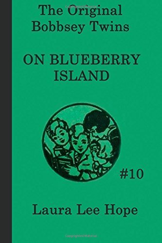 The Bobbsey Twins on Blueberry Island (The Original Bobbsey Twins) (Volume 10) by Hope, Laura Lee (2014) Paperback