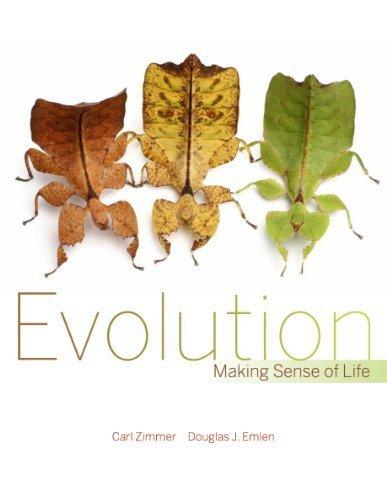 Evolution: Making Sense of Life First , 1st E edition by Zimmer, Carl, Emlen, Douglas (2012) Hardcover