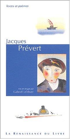 Jacques Prévert. Textes et poèmes mis en images