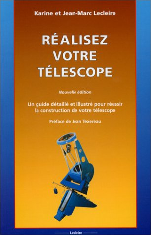Réalisez votre télescope par Karine Lecleire