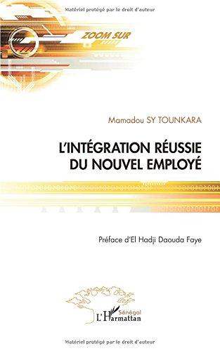 L'intégration réussie du nouvel employé par Mamadou Sy Tounkara