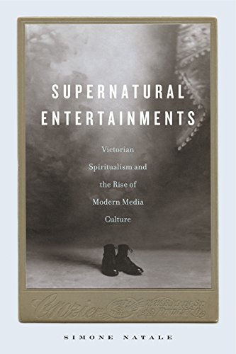 1899 Print (Supernatural Entertainments: Victorian Spiritualism and the Rise of Modern Media Culture (English Edition))