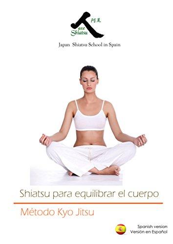Shiatsu para equilibrar el cuerpo. por Shigeru Onoda