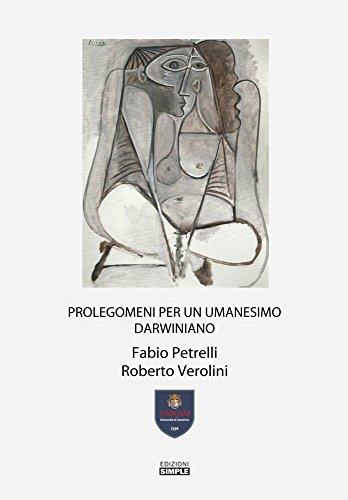 Prolegomeni per un umanesimo darwiniano por Fabio Petrelli