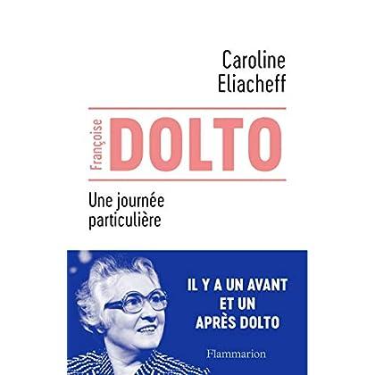 Francoise Dolto : Une journée particulière