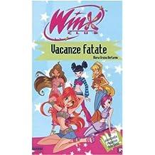 Vacanze fatate. Winx Club
