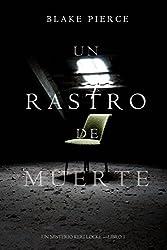 Un Rastro de Muerte (Un Misterio Keri Locke --Libro #1)
