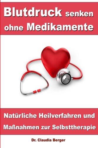 blutdruck-senken-ohne-medikamente-naturliche-heilverfahren-und-massnahmen-zur-selbsttherapie