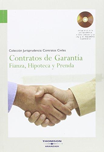 Contratos de garantia. fianza, hipoteca y prenda