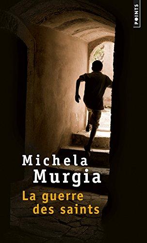 La Guerre des saints par Michela Murgia