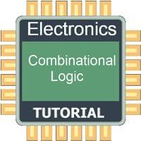 Combinational Logic Tutorial