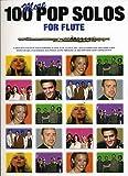 100 MORE POP SOLOS FOR FLUTE - arrangiert für Querflöte [Noten / Sheetmusic]
