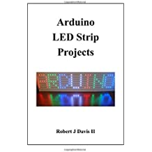 Arduino LED Strip Projects: How to Build LED Signs with Addressable LED's