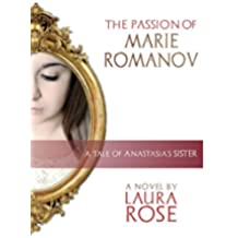 The Passion of Marie Romanov (English Edition)