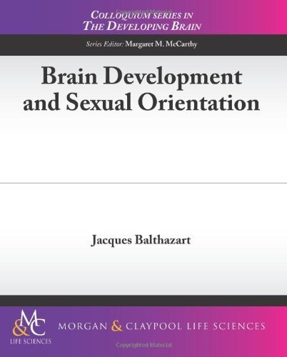 Brain Development and Sexual Orientation (Colloquium Series on the Developing Brain) by Jacques Balthazart (2012-08-17)