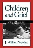 Children and Grief When a Parent Dies