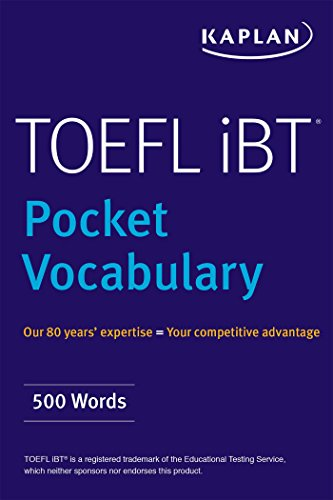 TOEFL Pocket Vocabulary: 600 Words + 420 Idioms + Practice Questions