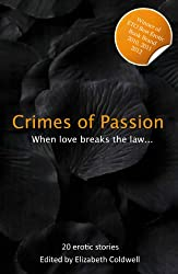 Crimes of Passion - When Lust Breaks The Law (Xcite Best-Selling Collections Book 6)