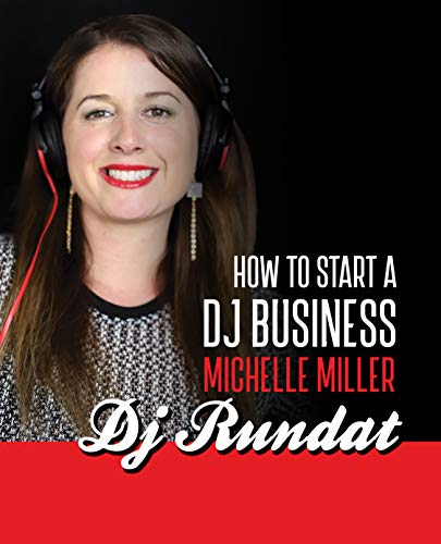 How to Start a Dj Business (English Edition)