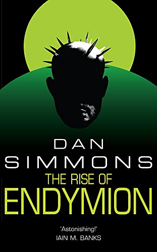 The Rise Of Endymion (GOLLANCZ S.F.)