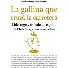 La gallina que cruzó la carretera (Ensayo Divulgacion (books))