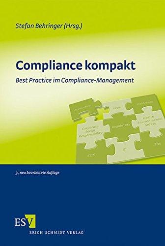 Compliance kompakt: Best Practice im Compliance-Management