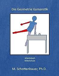 Die Geometrie Gymnastik: Arbeitsbuch