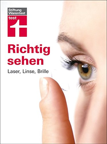 Richtig sehen: Laser, Linse, (Online Kontaktlinse)