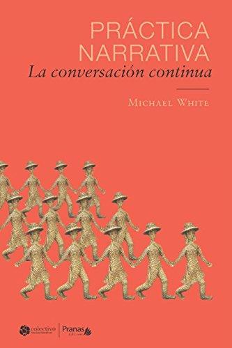 Práctica narrativa: La conversación continua