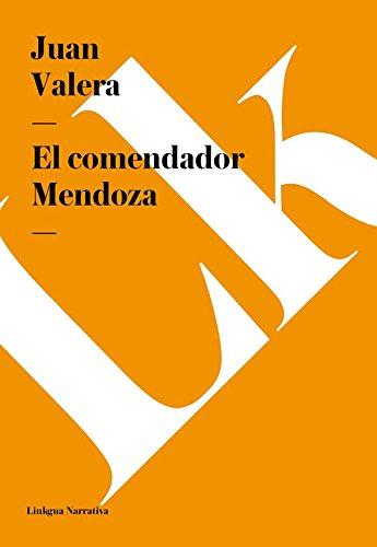 El comendador Mendoza (Narrativa) por Juan Valera
