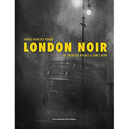 London Noir (La bibliothèque voltaïque)