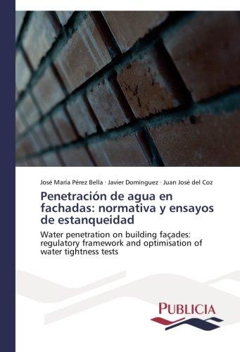 penetracion-de-agua-en-fachadas-normativa-y-ensayos-de-estanqueidad