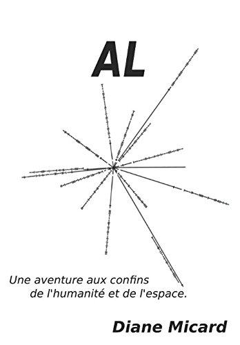 Al.: Aventures aux confins de l'humanité et de l'espace par Diane Micard