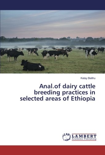 Anal.of dairy cattle breeding practices in selected areas of Ethiopia por Kelay Belihu