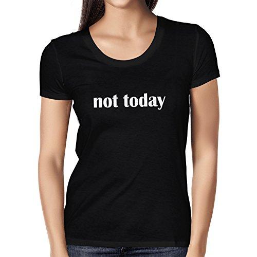 NERDO Not Today - Damen T-Shirt, Größe M, Schwarz (Ideen Für Die Film Motto Kostüme)