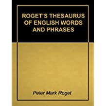 Roget's Thesaurus of English Words and Phrases - Super 2011 Edition (With Active Table of Contents) (English Edition)