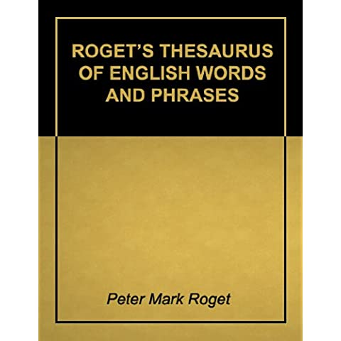Roget's Thesaurus of English Words and Phrases - Super 2011 Edition (With Active Table of Contents) (English