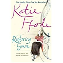 [(Restoring Grace)] [Author: Katie Fforde] published on (May, 2005)