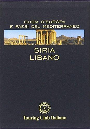 Siria, Libano (Guide Europa e paesi del Mediterraneo)