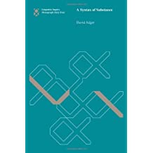 A Syntax of Substance (Linguistic Inquiry Monographs)