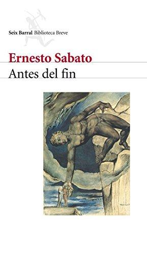 Antes del fin por Ernesto Sabato