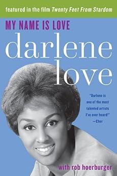 My Name Is Love par [Love, Darlene]