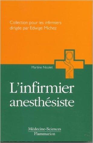 L'infirmier anesthésiste de Martine Nicolet ( 31 décembre 2002 )