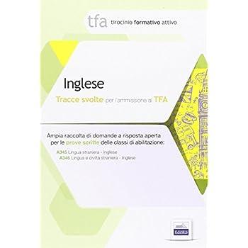 4 Tfa. Inglese. Prova Scritta Per Le Classi A345 E A346