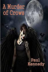 A Murder Of Crows (The Black Crow)