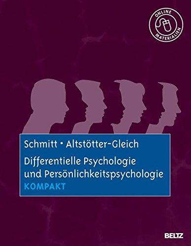 Differentielle Psychologie und Persönlichkeitspsychologie kompakt: Mit Online-Materialien (Lehrbuch kompakt)